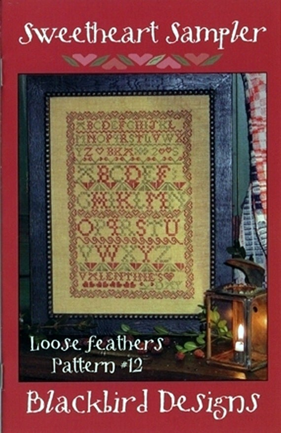 Blackbird Designs Loose Feathers Pattern number 12, Sweetheart Sampler, OOP
