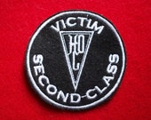 "The Herr Döktor ""Victim (Second Class)""  Embroidered Badge or Patch"