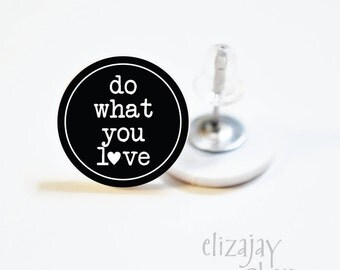 do what you love itty bitty post earrings