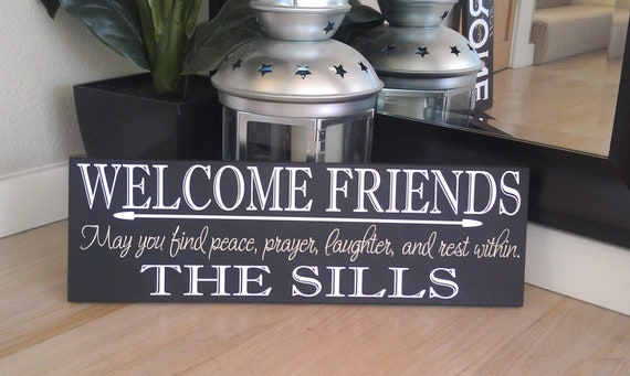 """24x9 Custom/Personalized """"Welcome Friends"""" sign with Family Name and saying. Great entry way sign. Great gift idea."""