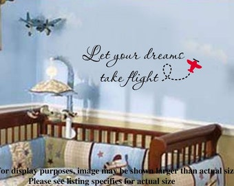 Let your dreams take flight Nursery Airplane VInyl Wall Lettering Decal