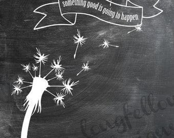 Dandelion Wish Silhouette - Vertical Print - something good is going to happen