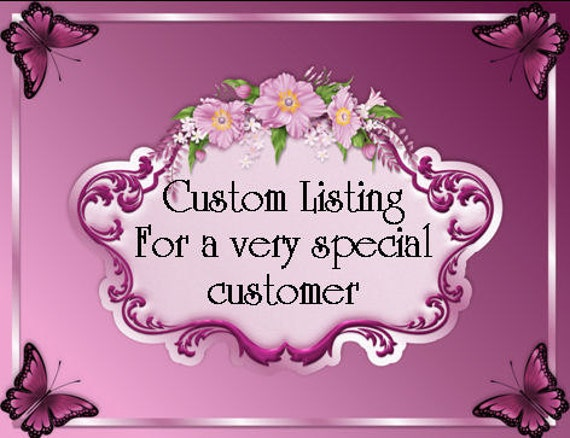 Custom listing for STACEY