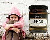 FEAR BE GONE