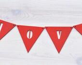 Love Banner - Wedding garland  - Wooden buntings - Photo prop - Decor, decoration, pendants