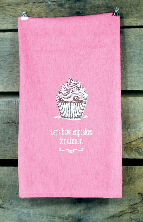 Cupcakes for dinner, hand printed pink flour sack towel
