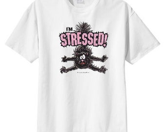 I'm Stressed Cat T Shirt S M L XL 2X 3X 4X 5X, We All Have These Days