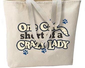 One Cat Short of a Crazy Lady New Oversize Tote Bag, A Favorite For Feline Lovers
