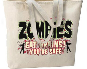 Zombies Eat Brains, You're Safe New Jumbo Tote Bag, Pop Culture Fun