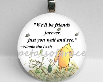 """GLASS tile necklace pendant Winnie the Pooh quote We'll be Friends Forever Friendship 25mm 1"""""""