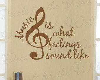 Music What Feelings Sound Like Band Piano Violin Guitar Singing Hobby Large Wall Decal Art Vinyl Quote Sticker Decoration Decor S26