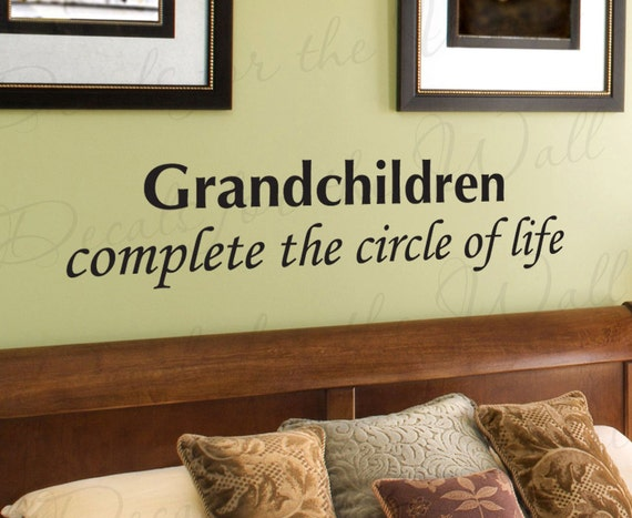 Grandchildren Complete the Circle of Life by DecalsForTheWall