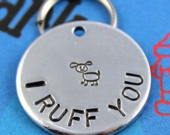 "Dog Tag - Personalized Aluminum Pet ID Tag - Customized Metal Dog Tag - ""I Ruff You"""
