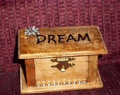 "Hand Decorated Wooden Rustic  ""DREAM"" KEEPSAKE BOX"