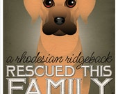 A Rhodesian Ridgeback Rescued This Family 11x14 - Custom Dog Print - Personalize with Your Dog's Name