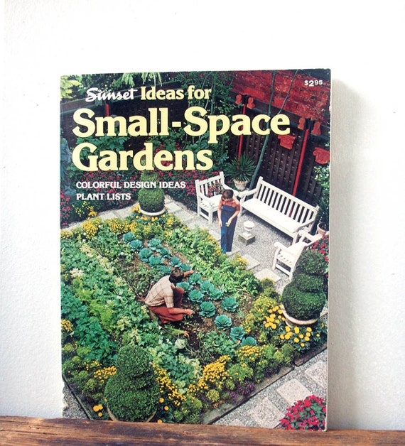 Vintage Gardening Book Small Space Gardens By By