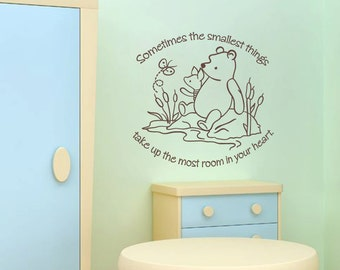 Classic Pooh & Piglet - Sometimes the Smallest Things - Baby Nursery Quote Vinyl Wall Word Decal Art