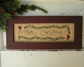Primitive Stitchery Merry Christmas CWWOFG- Holiday, Christmas Decor, Gift
