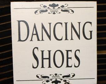 DANCING SHOES Sign/Wedding/Reception/Photo Prop/U Choose Colors/Great Shower Gift/Fleur