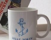 Hello Sailor Nautical Anchor Mug