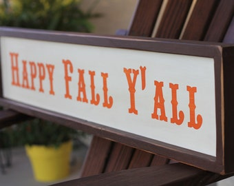 Happy Fall Y'all primitive wood sign