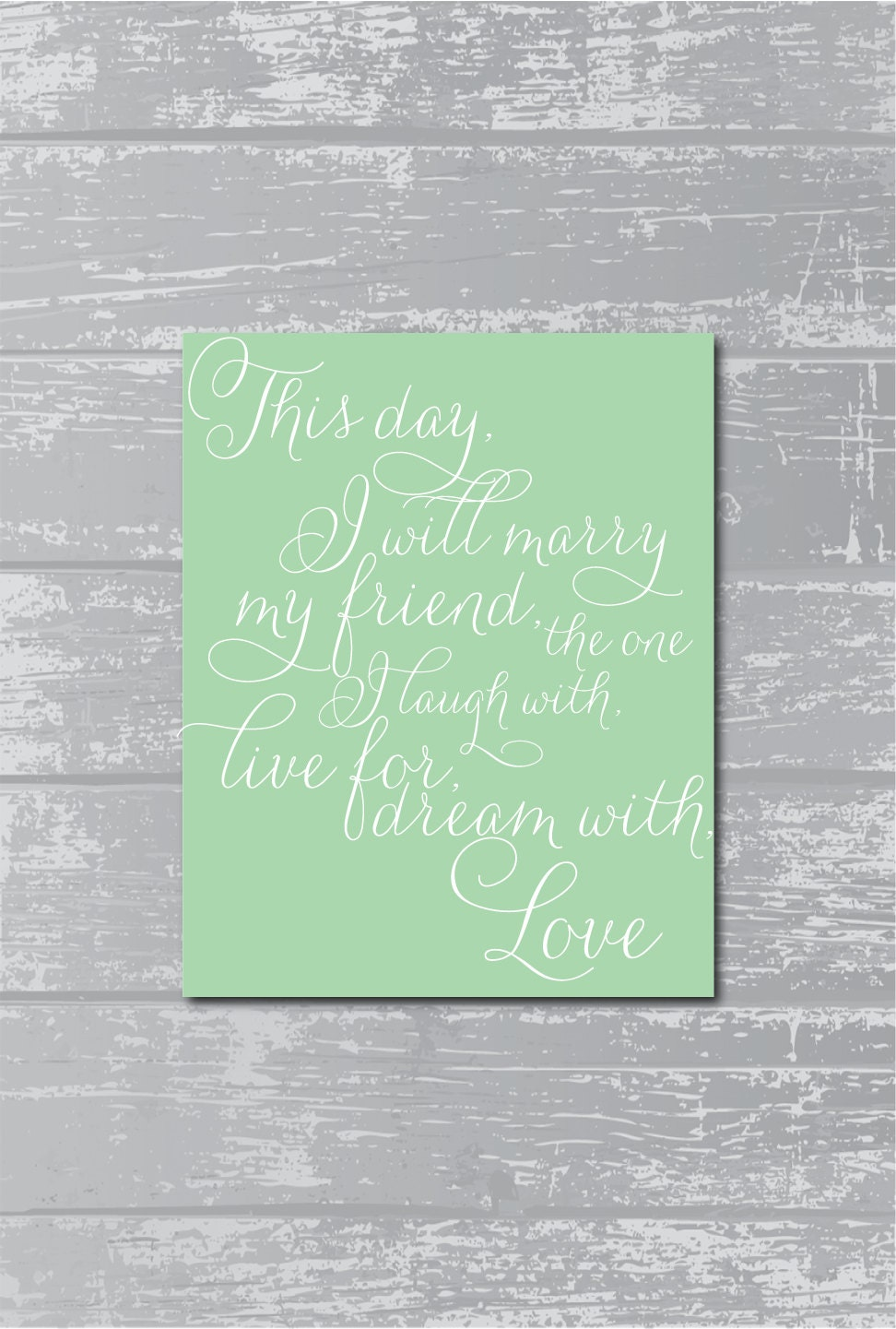 this day i marry my best friend love quote by
