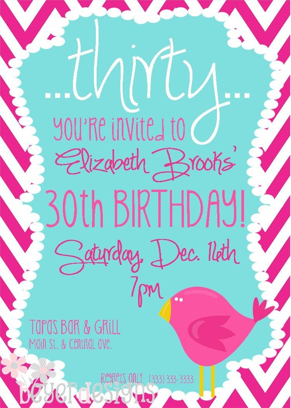Custom 30th birthday invitation - Chevron w/bird - 5x7 Printable jpeg.