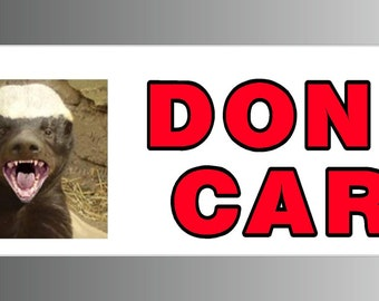Honey Badger Don't Care With Picture Bumper Sticker Decal