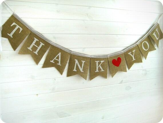 THANK YOU burlap banner, bunting, wedding banner,sign banner,  garland, cake table banner