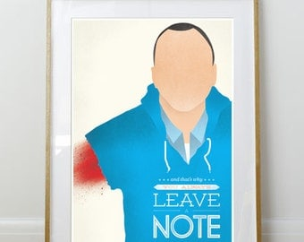And That's Why You Always Leave a Note // Arrested Development // 11 x 17 // A3 // RIBBA 290 x 390mm