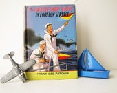 The battleship Boys in Foreign service- Antique Book, boys room decor, collectors item