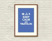 Keep Calm and Triathlon (Poster 12x18 inches)