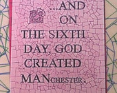 Postcard On 6th Day God Created MANchester. 14cm x 11cm. British. Retro.