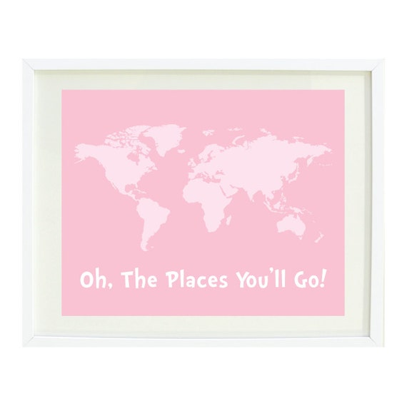 Oh The Places You Ll Go Quote Art Print 11x14 World
