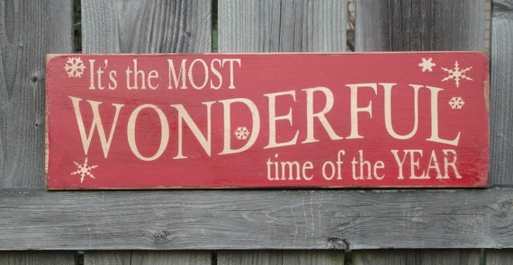It 39 S The Most Wonderful Time Of The Year Sign Primitive