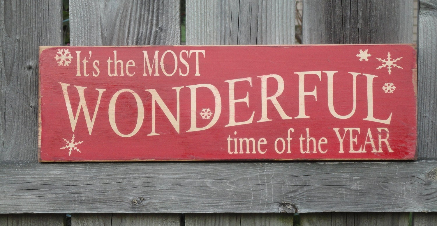 It's the MOST WONDERFUL time of the YEAR Sign Primitive - photo#14