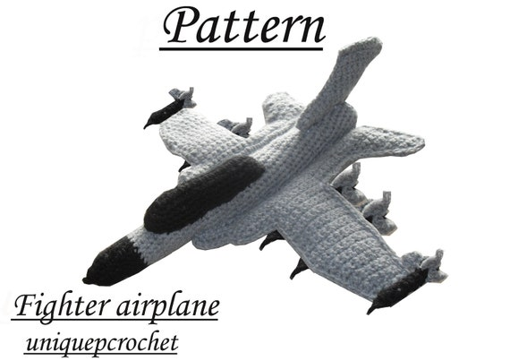 Crocheting On A Plane : Amigurumi Pattern Crochet PDF Fighter Airplane by UniquePcrochet