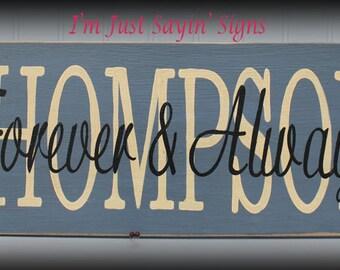 Custom Name Forever & Always Wood Sign