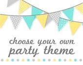 Choose Your Own Theme Deluxe Party Package