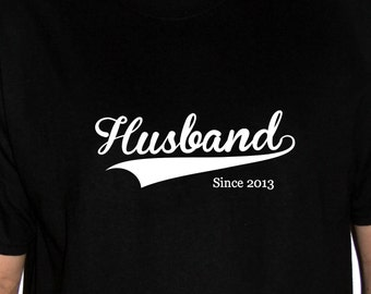 Husband with established date t shirt - Cute wedding gift
