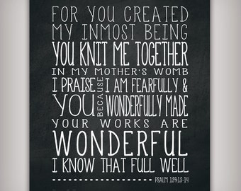 You Knit Me Together Psalm139 Scripture Verse Art Print - 8x10 & 5x7 INSTANT DOWNLOADS - Printable .JPG Files