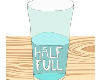 Glass Half Full art print - positive reminder