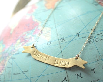 Personalized Banner Necklace, Custom Necklace, Hand Stamped, Brass & Gold Filled- Carpe Diem