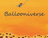 Childrens Book: Welcome to the Ballooniverse