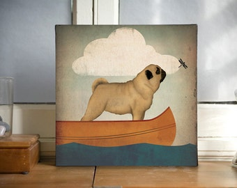 Pug Dog Canoe Ride Stretcged Canvas Wall Art -  Ready-to-Hang Canvas SIGNED Dragonfly