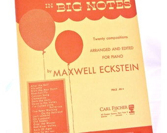 Folk Music Piano Book, Top Tunes in Big Notes Maxwell Eckstein, Vintage 1953