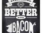 8x10 print with quote on black board background, bacon as pig illustration