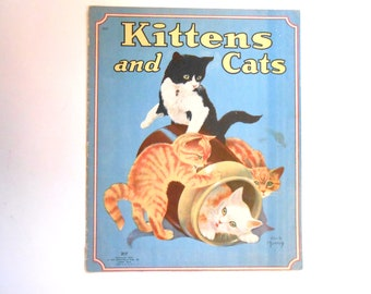 Kittens and Cat, a Vintage Children's Book, 1943, Illustrated