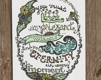 You Must Live in the Present - Nature Art Print - Green, Blue, Tan - Henry David Thoreau Springtime Typography Poster