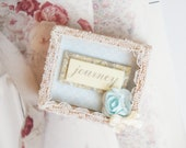 Shabby Chic Magnet - Small Gift - Wooden Mini Shabow Box -  Lifes A Journey - Small Aniversary Gift - Family Gift